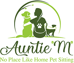 "Auntie ""M"" No Place Like Home Pet Sitting"